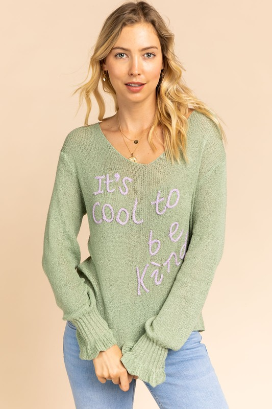 It's Cool To Be Kind Sage Sweater
