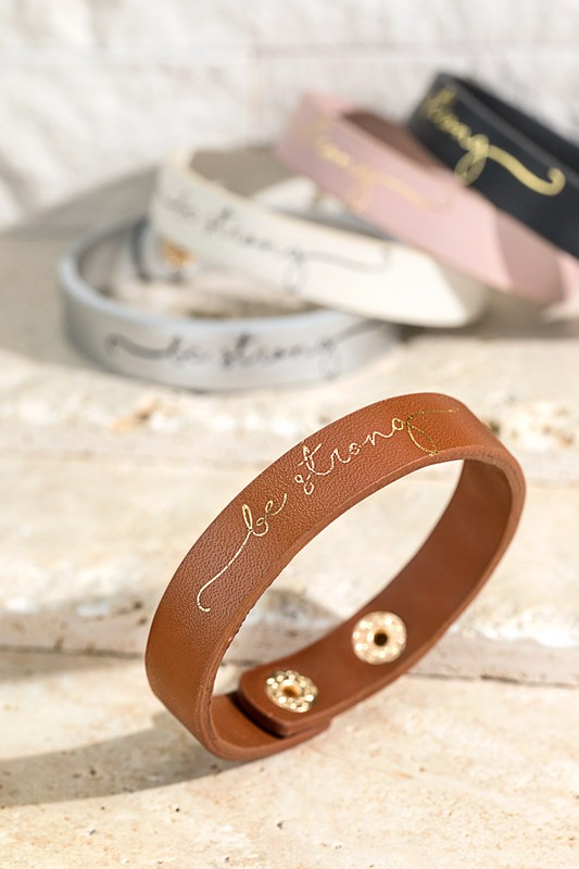 Be Strong Leather Bracelet - Choose Color