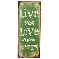 Wall Plaque -Live With Love In Your Heart-Metal, Wall Plaque, Live With Love in your Heart