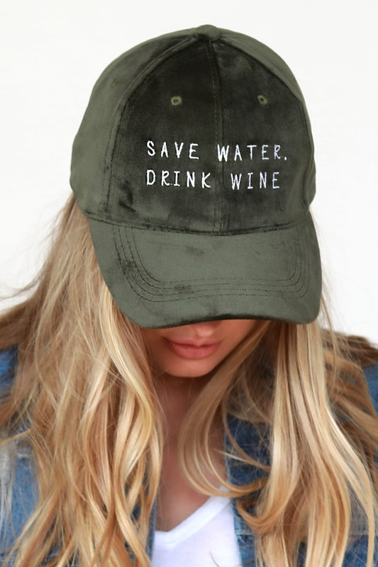Save Water Drink Wine Baseball Cap - Olive