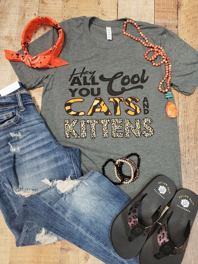 24 Hour Exclusive Hey All You Cool Cats and Kittens Tee