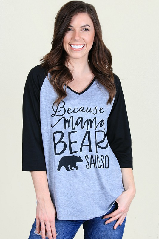 Because Mama Bear Said So Raglan